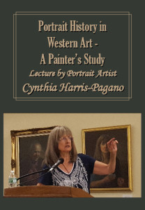 Portrait History in Western Art  A Painter's Study lecture by Portrait Artist Cynthia Harris-Pagano